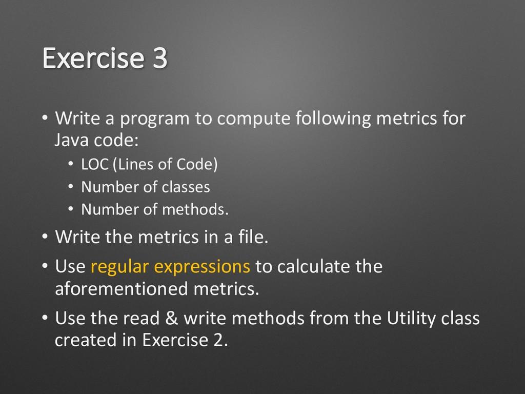 Exercise 3 • Write a program to compute followi...
