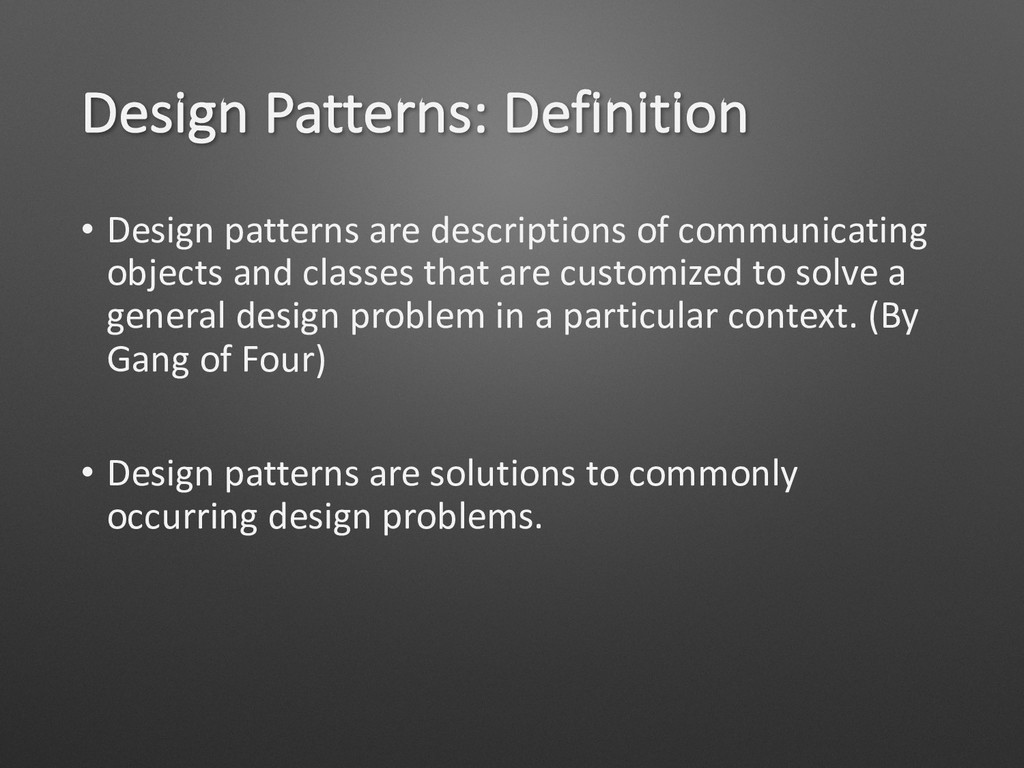 Design Patterns: Definition • Design patterns a...