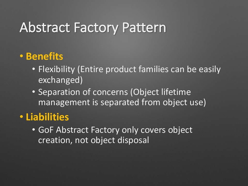 Abstract Factory Pattern • Benefits • Flexibili...