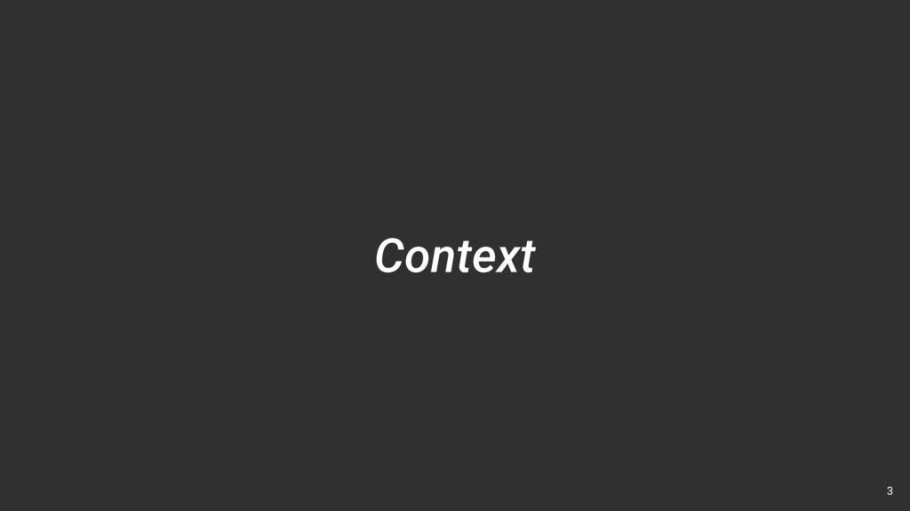 Context 3