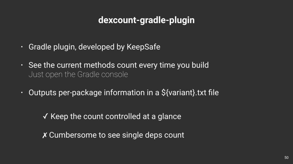 dexcount-gradle-plugin • Gradle plugin, develop...