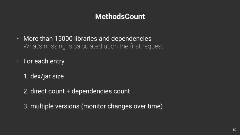 MethodsCount 52 • More than 15000 libraries and...