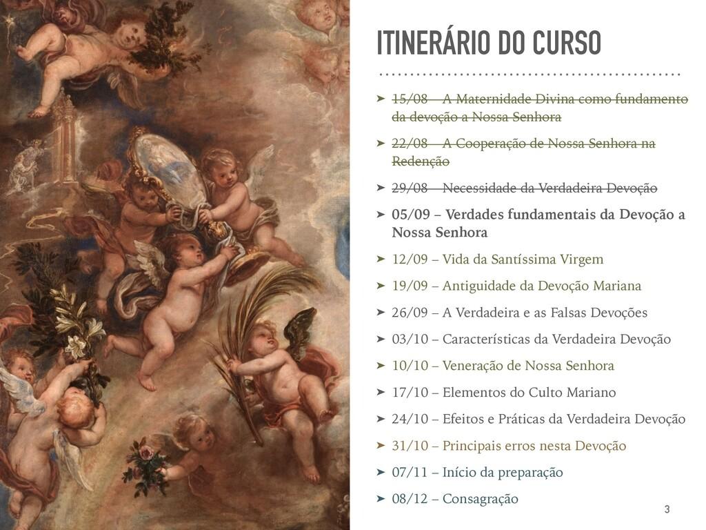 ITINERÁRIO DO CURSO ➤ 15/08 – A Maternidade Div...