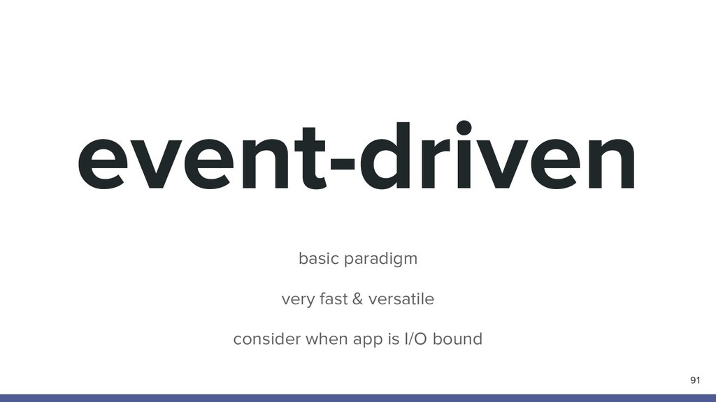 event-driven 91 basic paradigm very fast & vers...