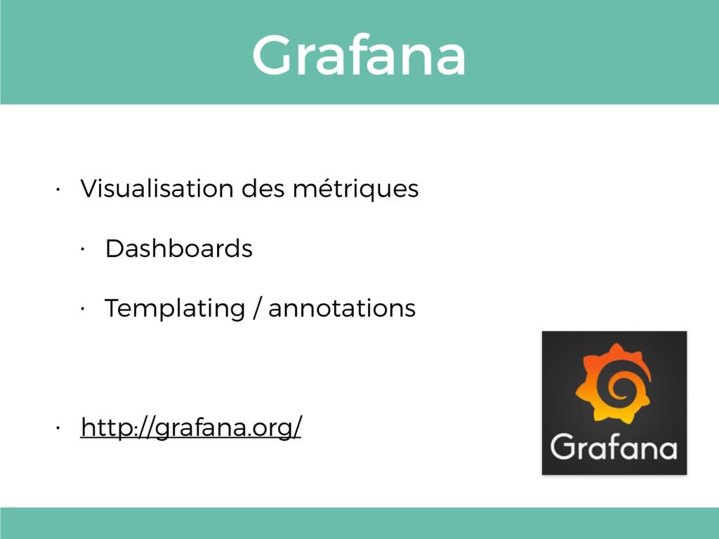 Grafana • Visualisation des métriques • Dashboa...