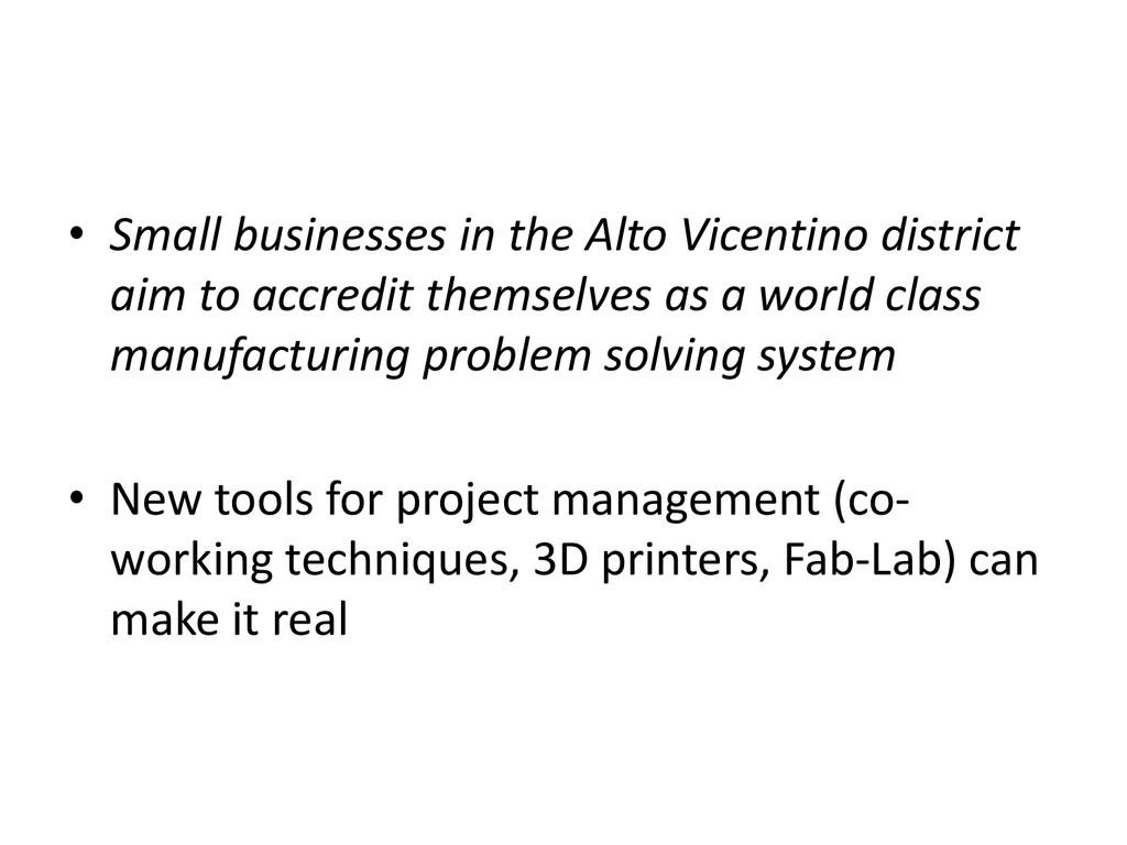 • Small businesses in the Alto Vicentino distri...