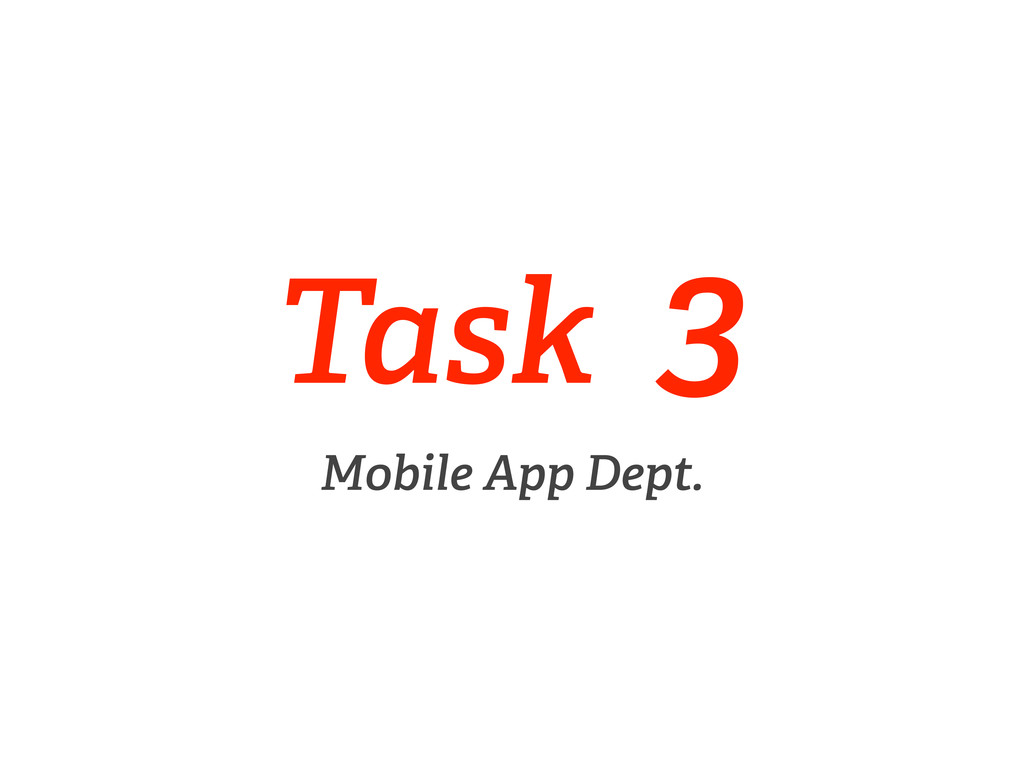 Task 3 Mobile App Dept.