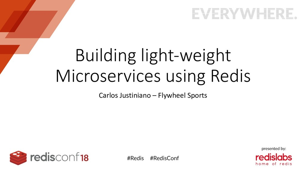 Building light-weight Microservices using Redis...