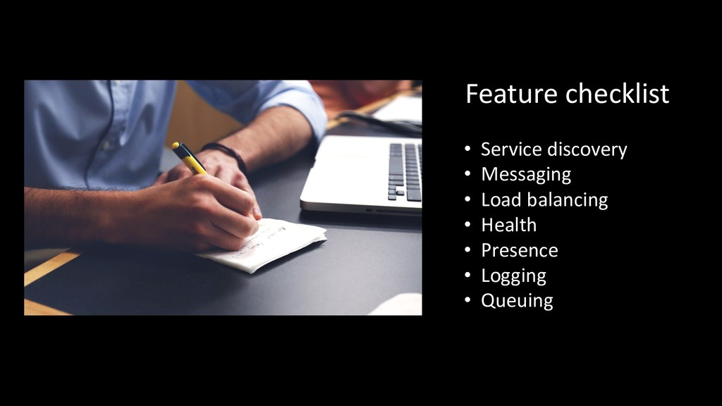 Feature checklist • Service discovery • Messagi...