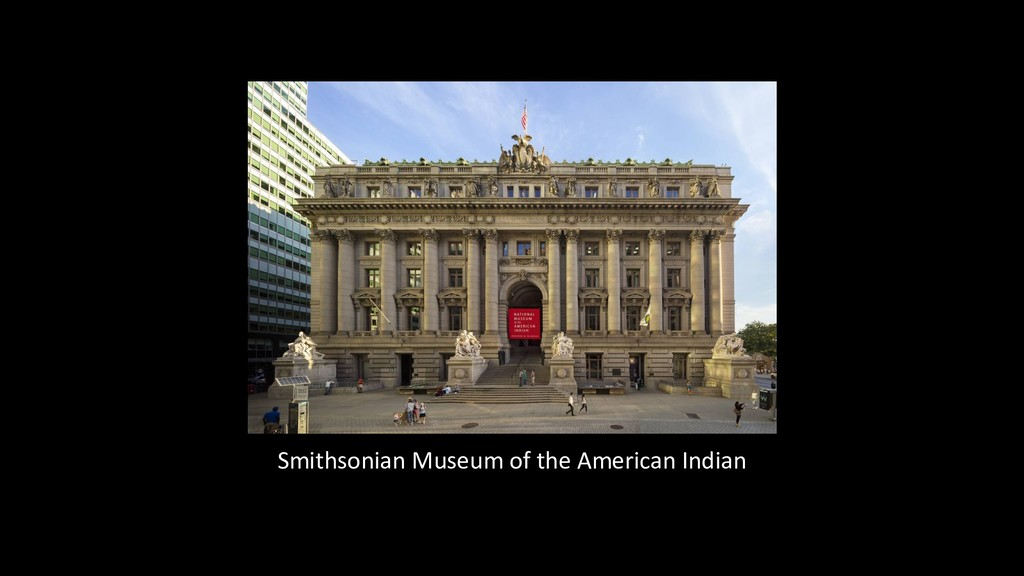 Smithsonian Museum of the American Indian