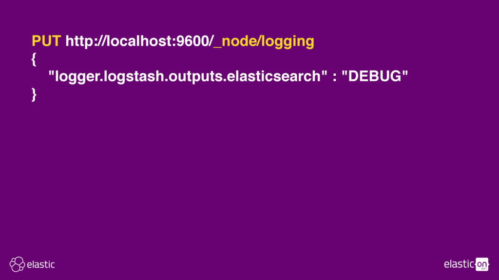 "PUT http://localhost:9600/_node/logging { ""logg..."