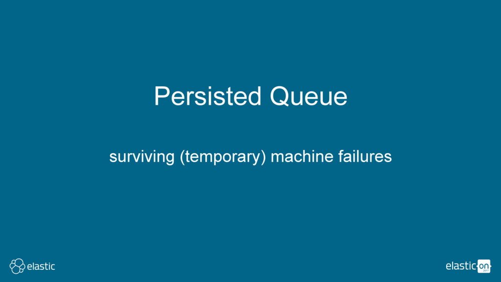 surviving (temporary) machine failures Persiste...