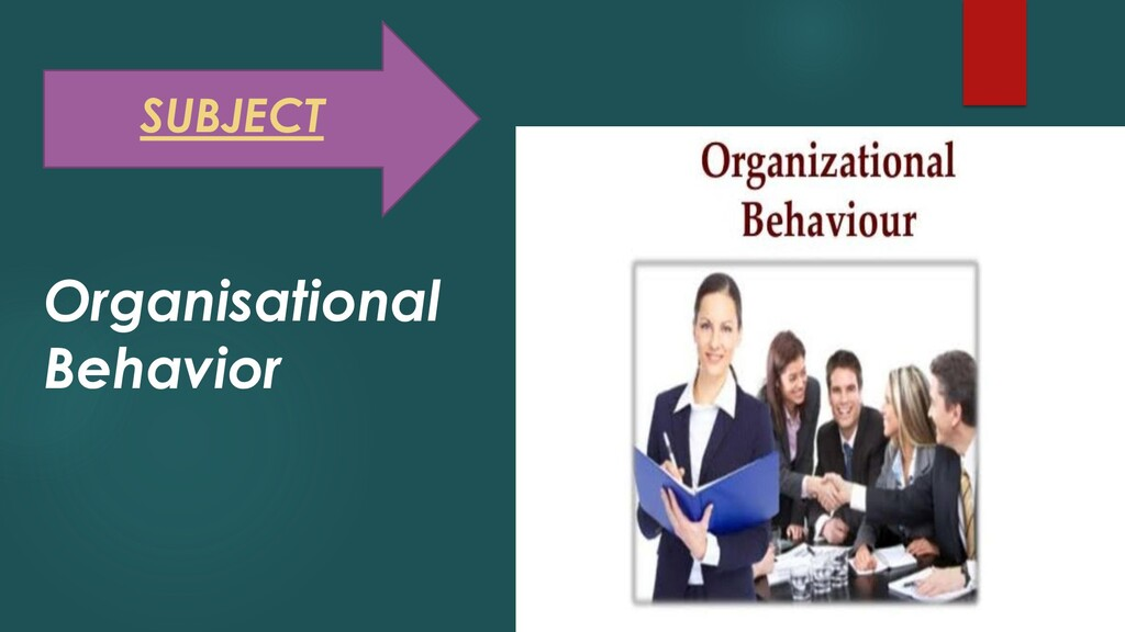SUBJECT Organisational Behavior