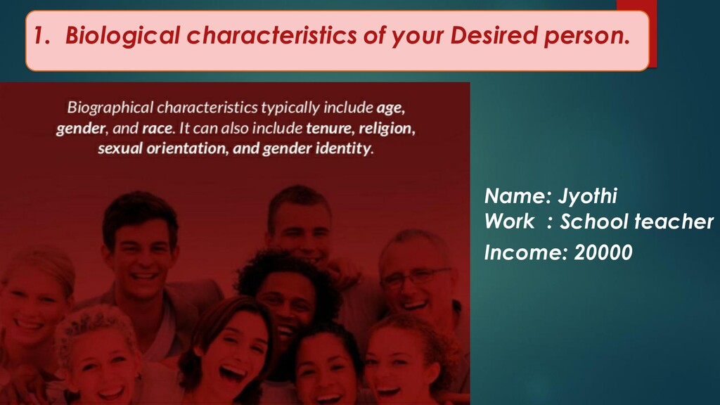1. Biological characteristics of your Desired p...