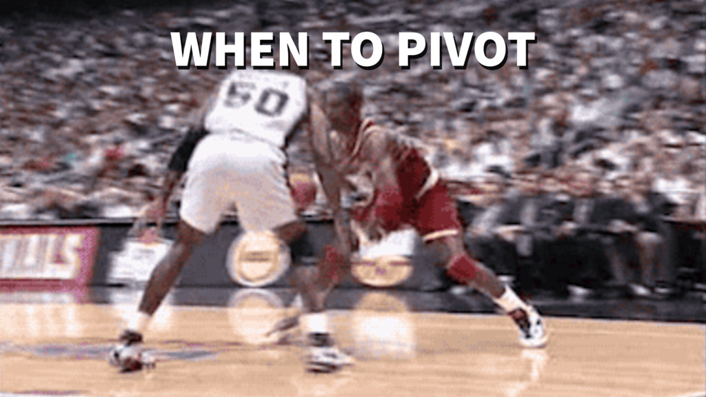 WHEN TO PIVOT