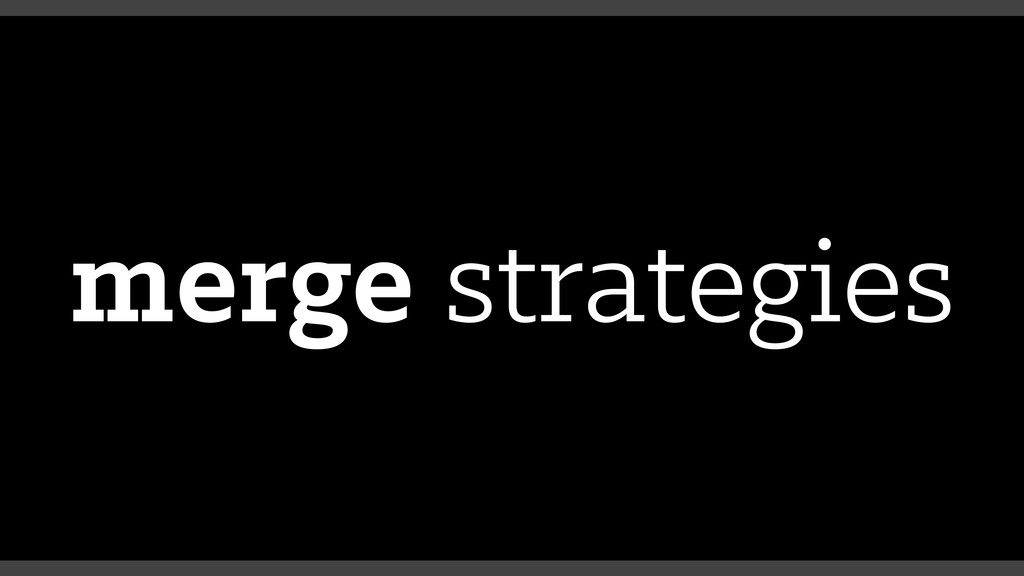 merge strategies
