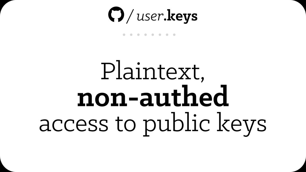 Plaintext, non-authed access to public keys /u...