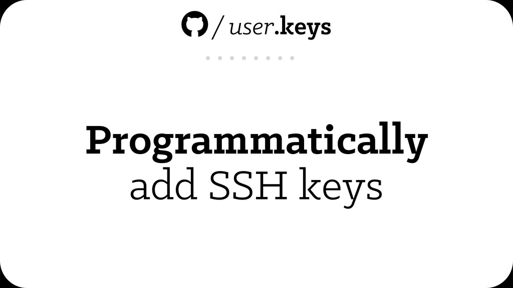 Programmatically add SSH keys /user.keys