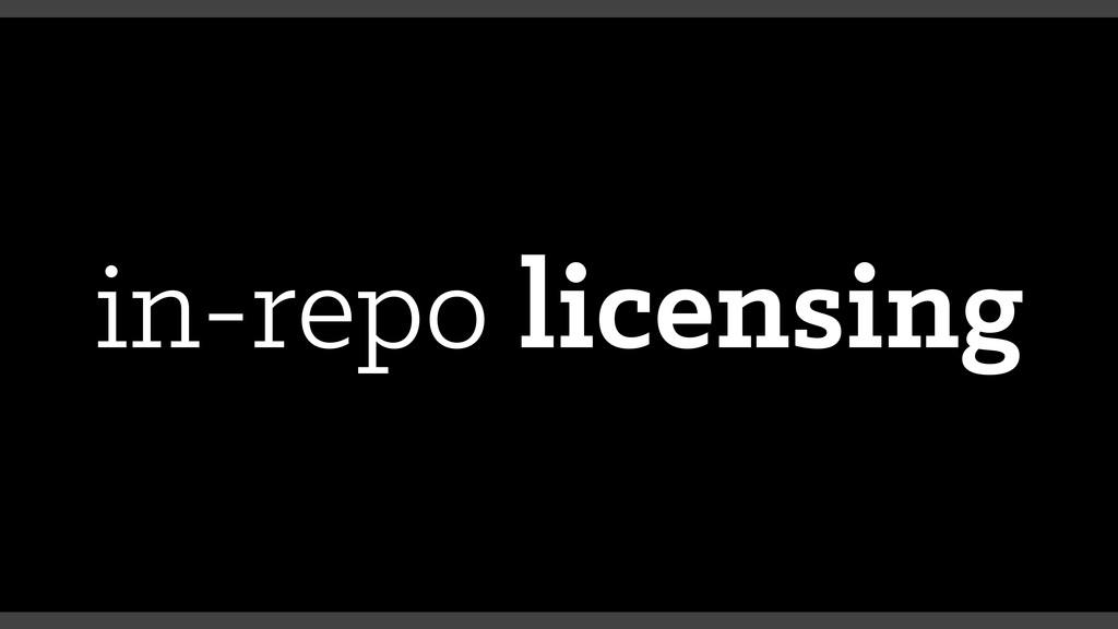 in-repo licensing