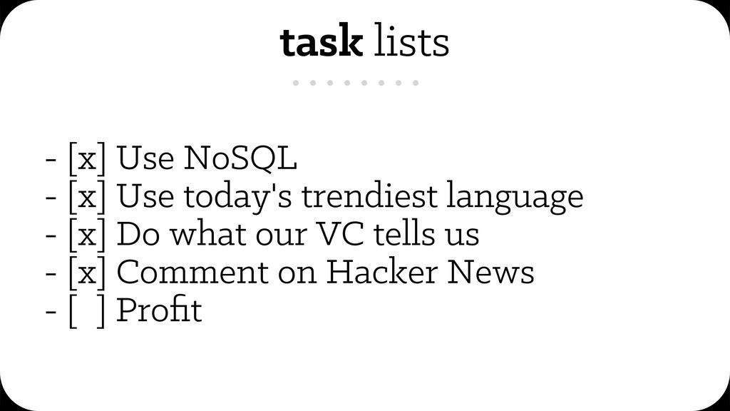 task lists - [x] Use NoSQL - [x] Use today's tr...