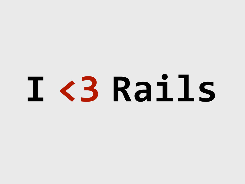 I8 <38 Rails