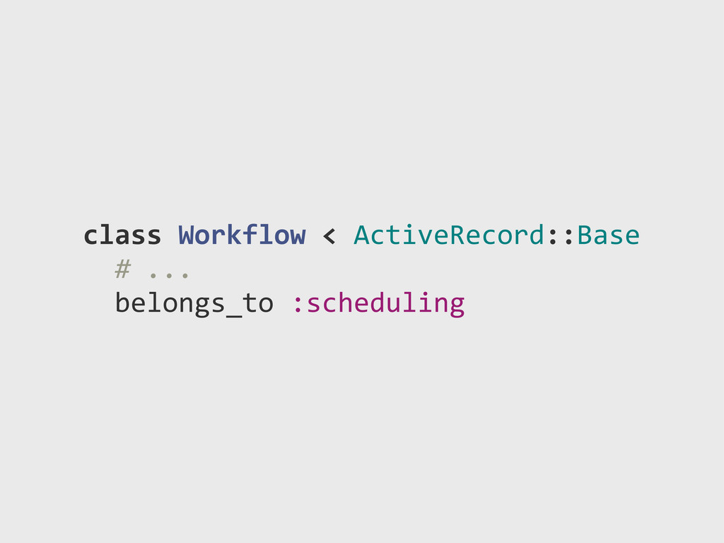 "class!Workflow!<!ActiveRecord::Base !!#""... !!b..."