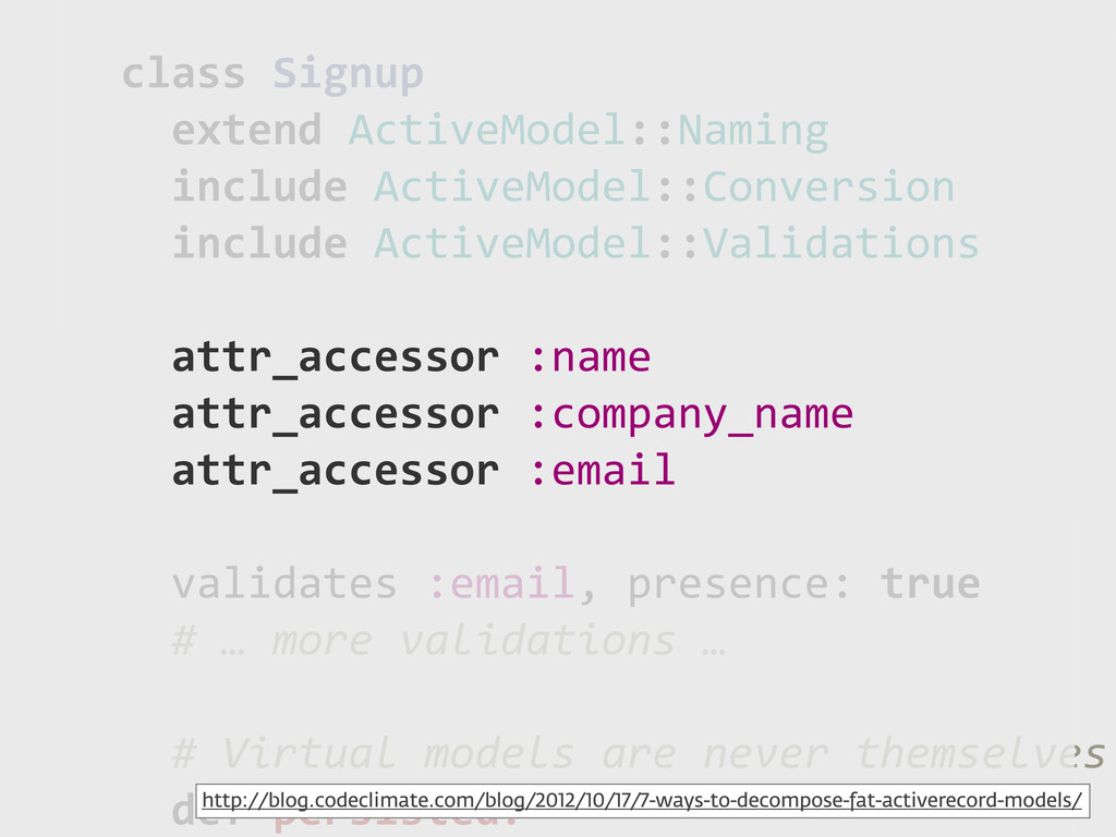 class!Signup !!extend!ActiveModel::Naming !!inc...