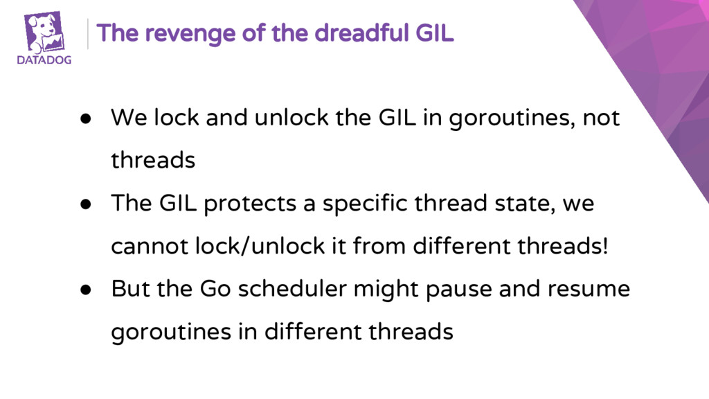 The revenge of the dreadful GIL ● We lock and u...