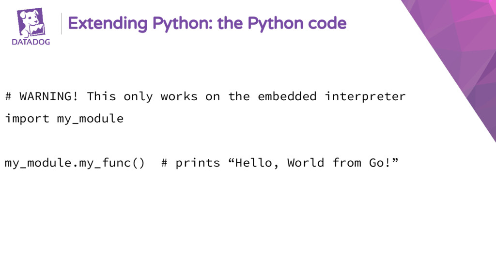 Extending Python: the Python code # WARNING! Th...