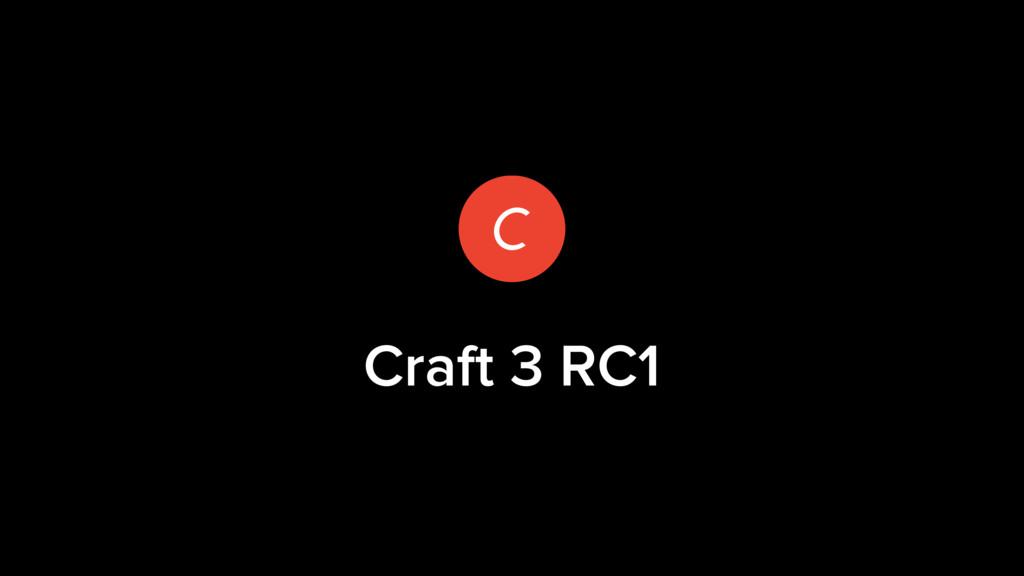 Craft 3 RC1