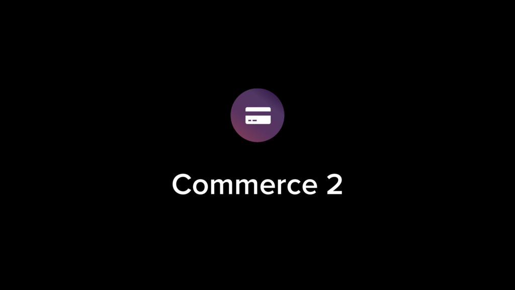 Commerce 2