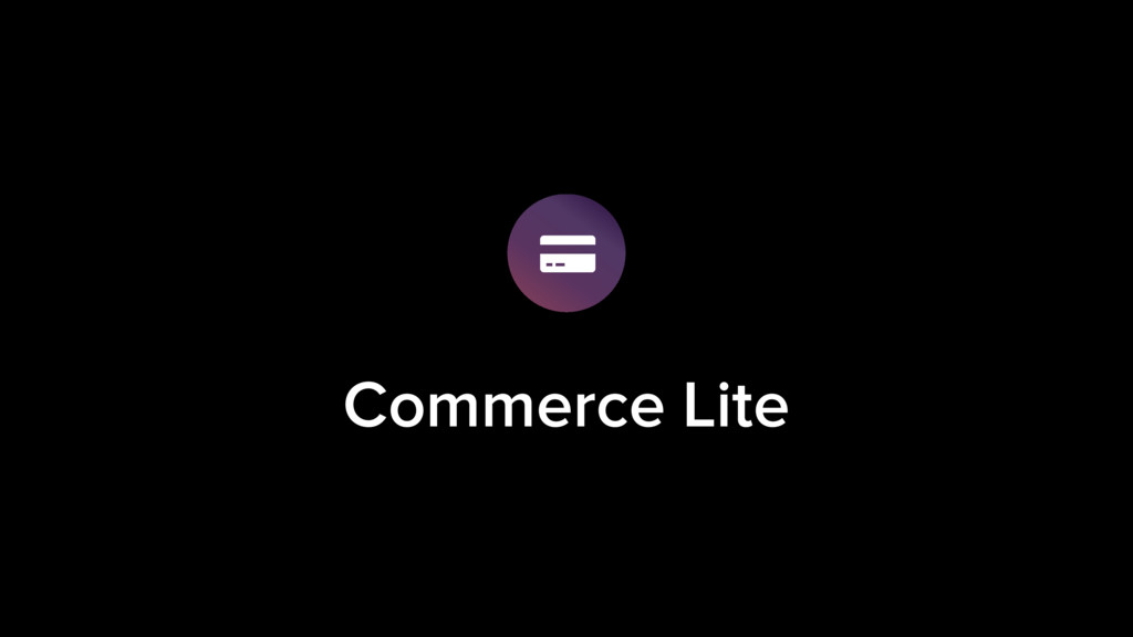 Commerce Lite