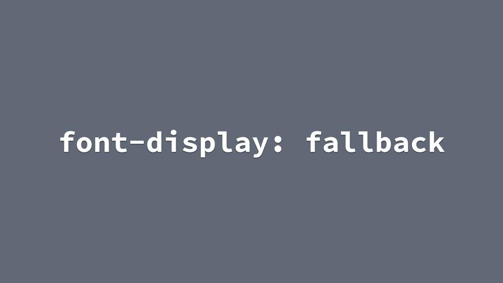 font-display: fallback