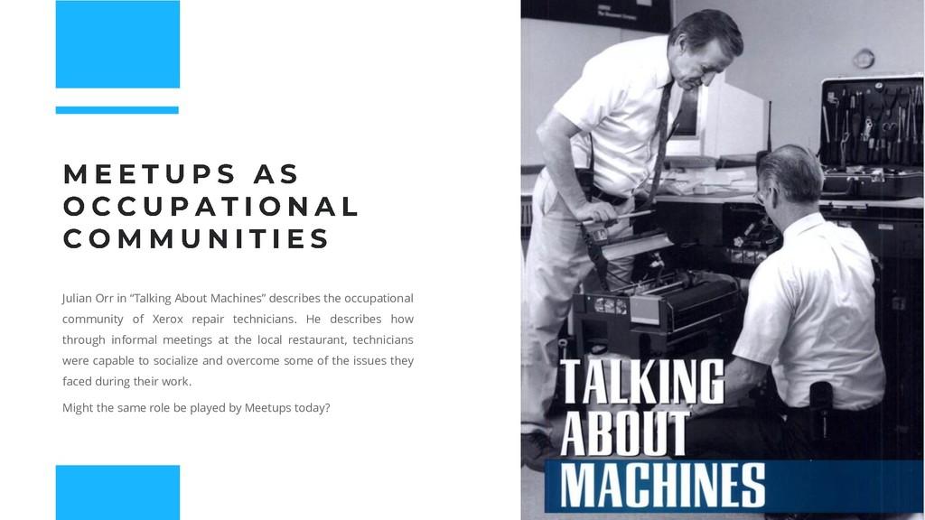 """Julian Orr in """"Talking About Machines"""" describe..."""