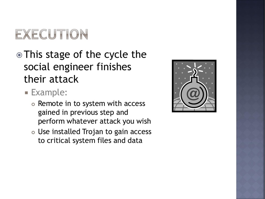  This stage of the cycle the social engineer f...
