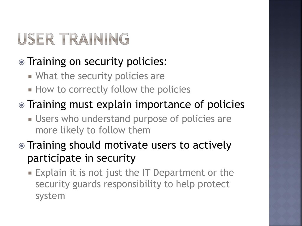  Training on security policies:  What the sec...