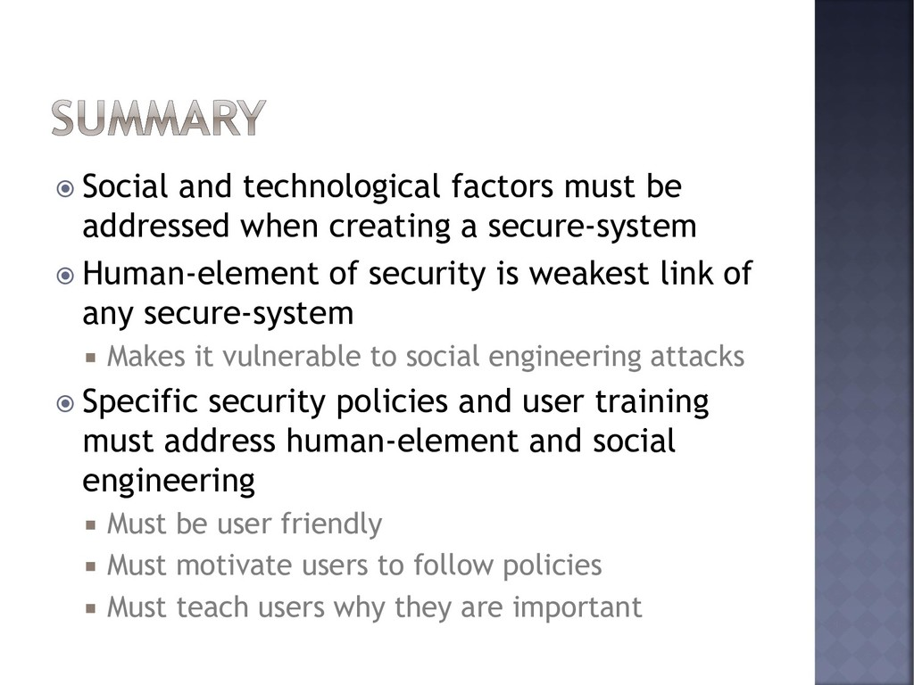  Social and technological factors must be addr...