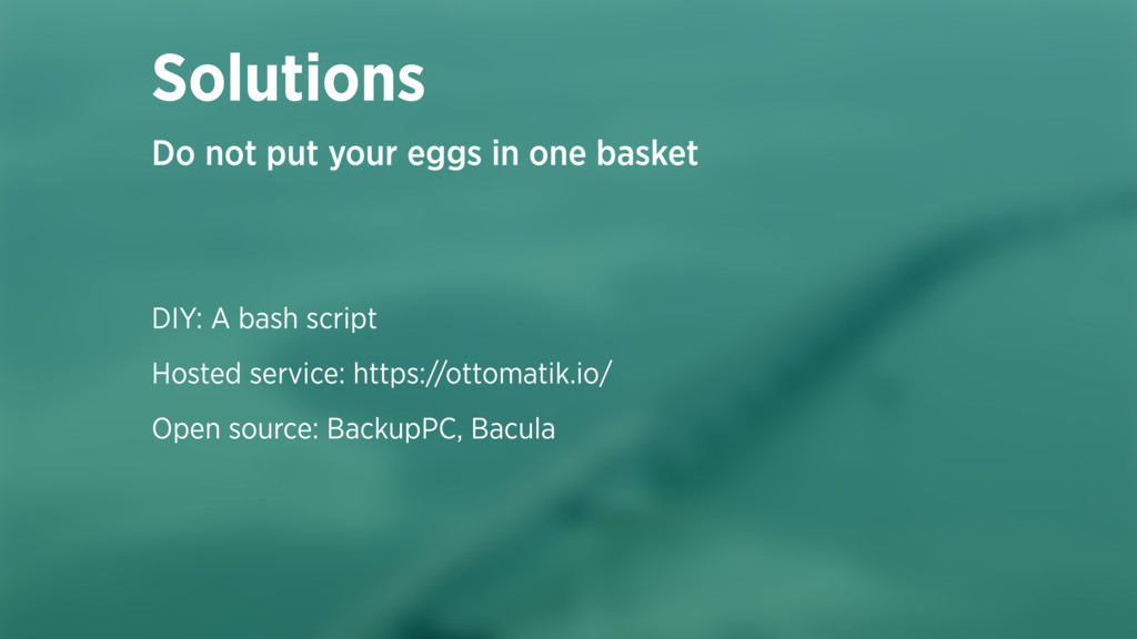 DIY: A bash script Hosted service: https://otto...
