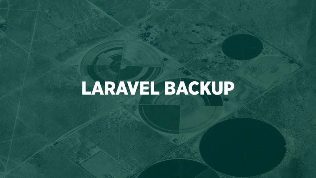 LARAVEL BACKUP