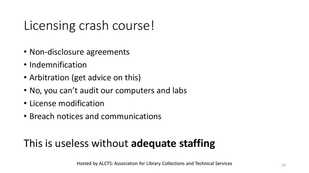 Licensing crash course! • Non-disclosure agreem...