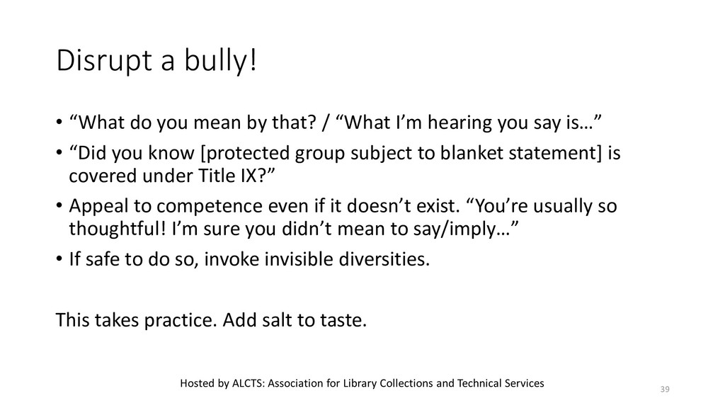 """Disrupt a bully! • """"What do you mean by that? /..."""