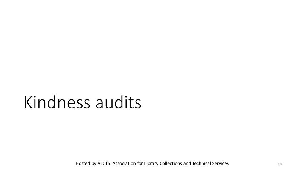 Kindness audits 10