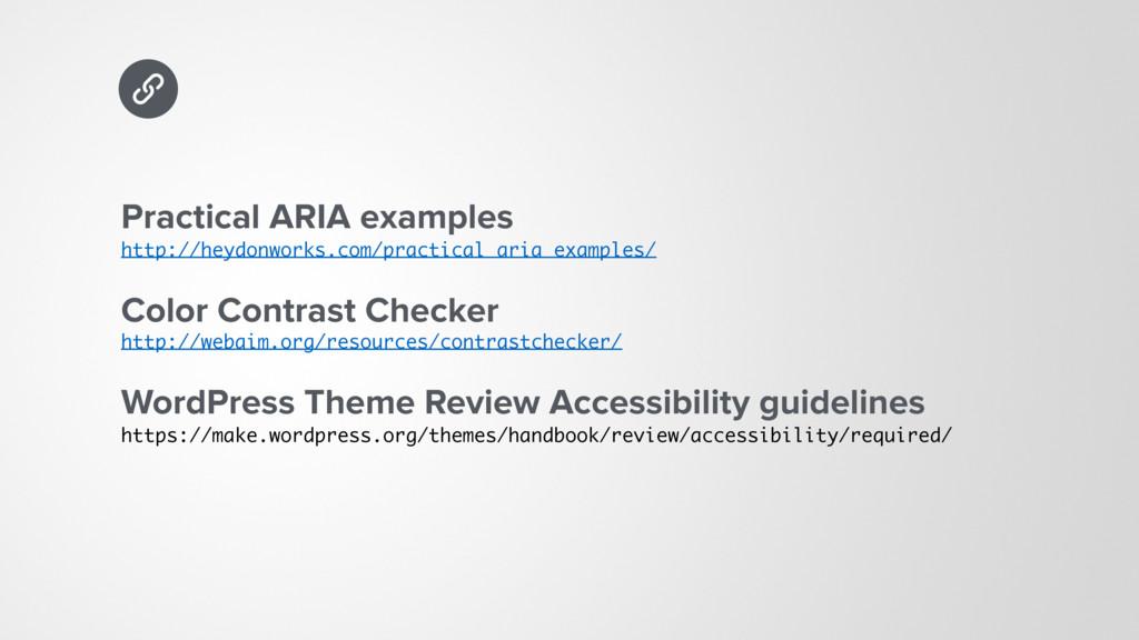 Practical ARIA examples http://heydonworks.com...