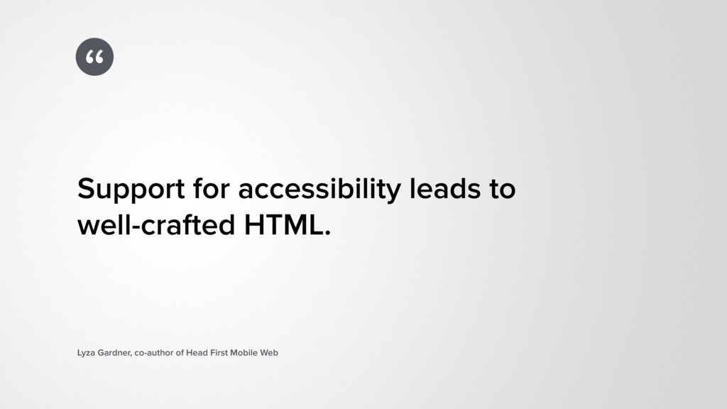 """"""" Support for accessibility leads to  well-cra..."""