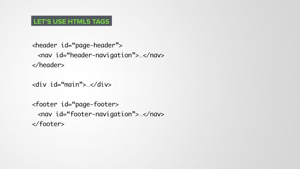 """<header id=""""page-header""""> <nav id=""""header-navig..."""