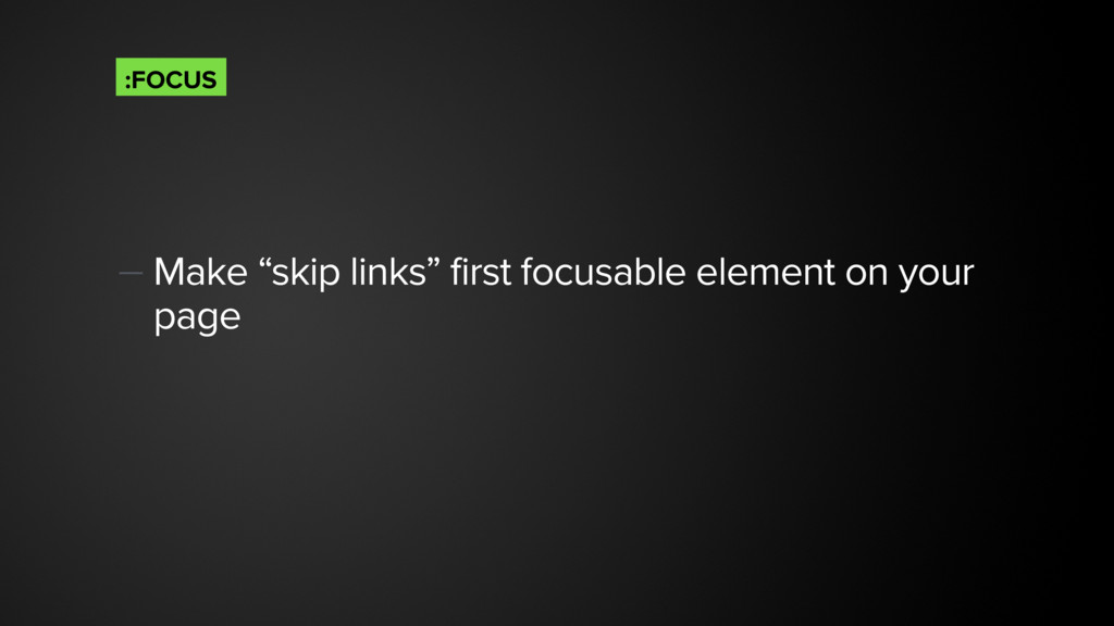 "— Make ""skip links"" first focusable element on ..."