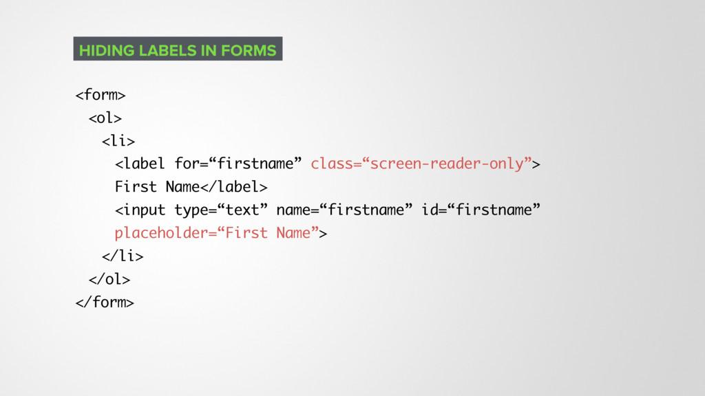 "<form> <ol> <li> <label for=""firstname"" class=""..."
