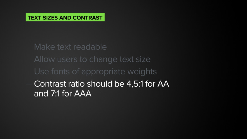 Make text readable Allow users to change text s...