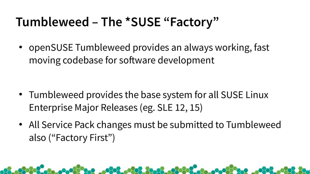 "Tumbleweed – The *SUSE ""Factory"" ● openSUSE Tum..."