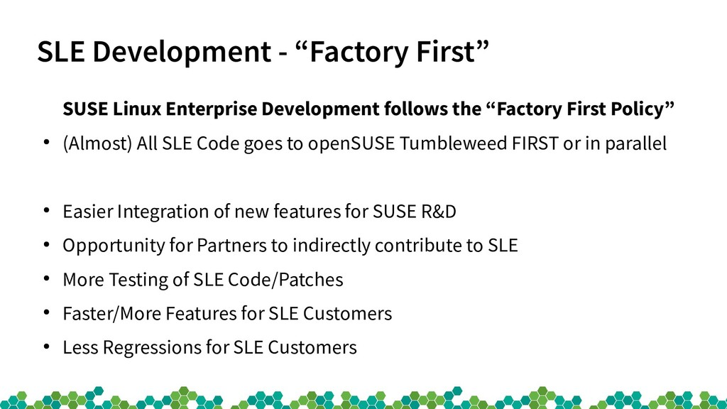 "SLE Development - ""Factory First"" SUSE Linux En..."